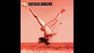 Vertical Horizon - Best I Ever Had (Grey Sky Morning)