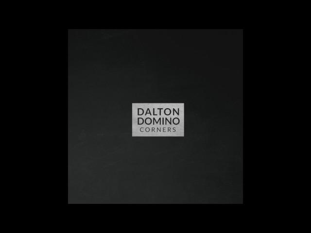 Dalton Domino - Corners (audio)