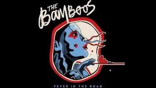 The Bamboos   Your Lovin