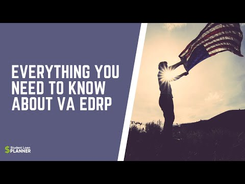Everything You Need To Know About VA EDRP | Student Loan Program