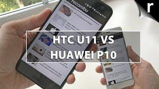 HTC U11 vs Huawei P10: Flagship vs flagship