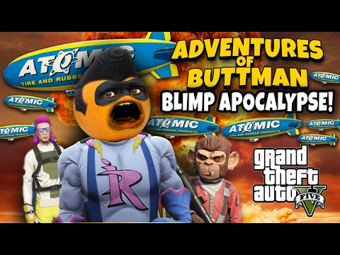 Adventures of Buttman #11: BLIMP APOCALYPSE! (Annoying Orange GTA V)