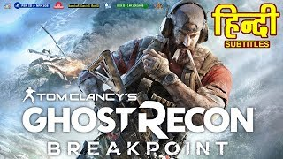 Tom Clancy's - Breakpoint Trailer with Hindi Subtitles Plz Subscribe NamokaR GaminG WorlD | #NGW