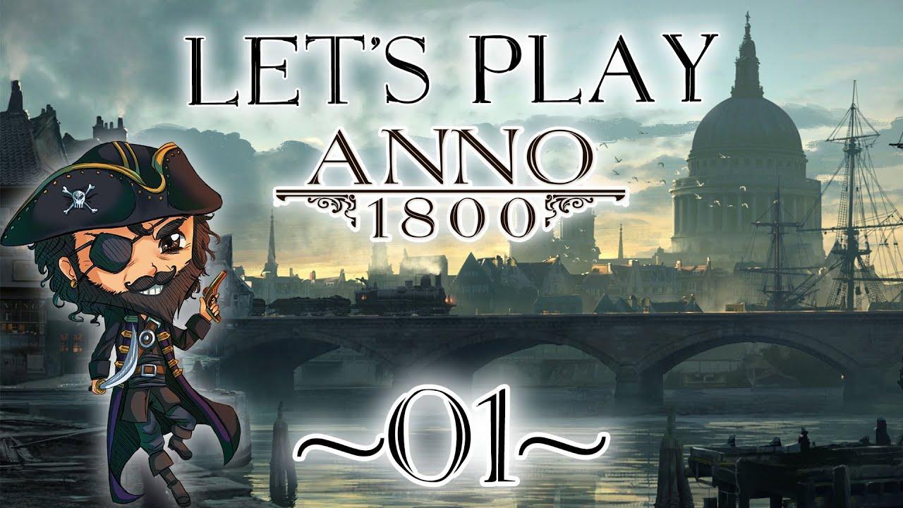 [FR] ANNO 1800, LE LET'S PLAY COMPLET DU MODE CAMPAGNE #01