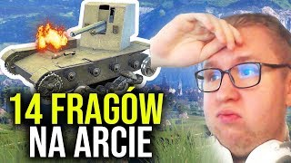 14 FRAGÓW NA ARCIE - World of Tanks