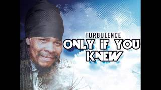 Download Turbulence  - Only If You Knew (SC 21 Productions) (September 2016) MP3 song and Music Video