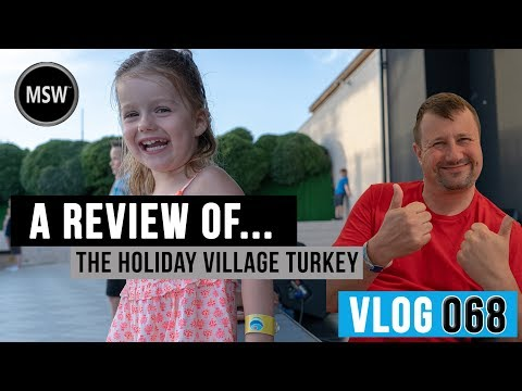 Review Of The Tui Holiday Village Turkey 2019, What I Really Thought!!