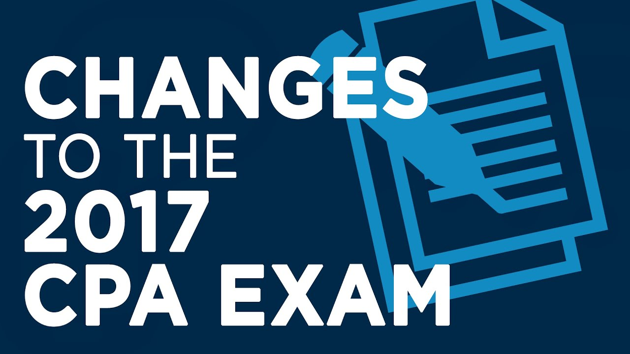 2017 CPA Exam Changes - NJCPA