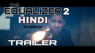 The Equalizer 2 | Hindi | Trailer Dub Cover