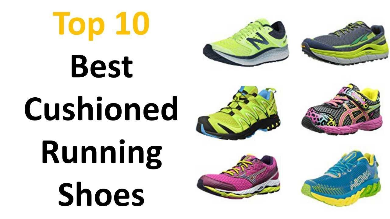finest selection aee3f ef0aa Best Cushioned Running Shoes 2018 || Most Cushioned Running Shoes 2018