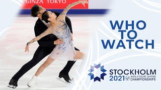 Who to Watch Pairs Stockholm 2021 WorldFigure