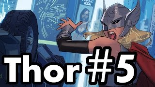 Thor #5 Recap/Review: Behold, a New Age of Thunder