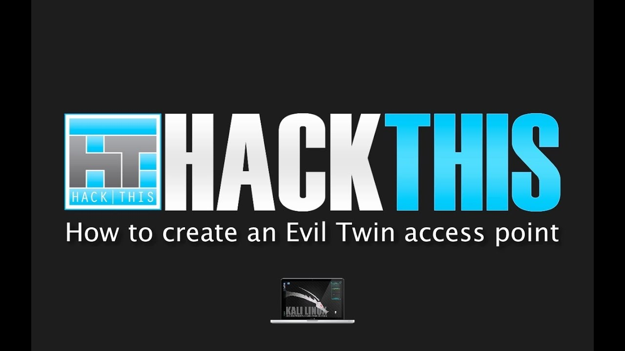 How To Create An Evil Twin Access Point (with WPA/ WPA2 Capture)