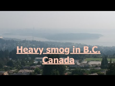 This is not Beijing. Heavy smog right here in British Columbia !
