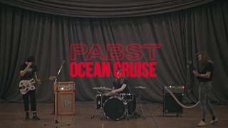 PABST - Ocean Cruise (official video clip)