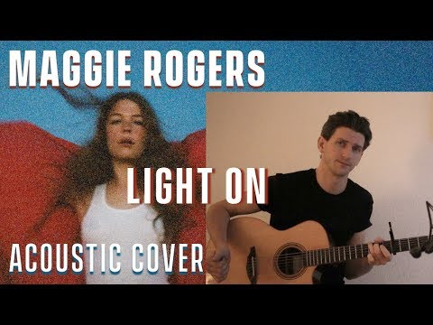 Maggie Rogers - Light On - Acoustic Cover by Charles Cleyn