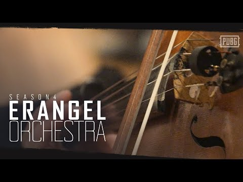 PUBG - Season 4 - Erangel Orchestra