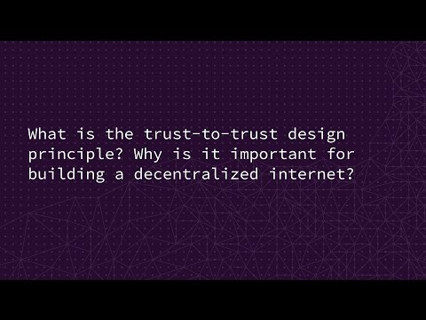 What is the trust-to-trust design principle?