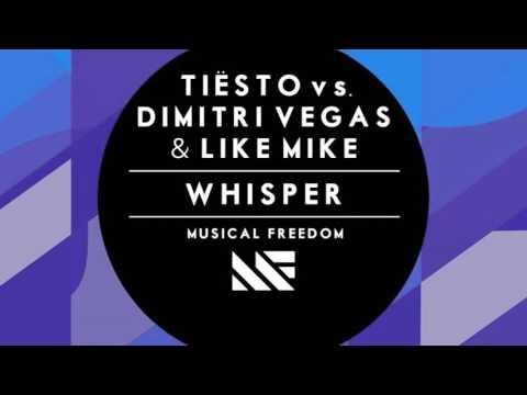 Tiesto vs. Dimitri Vegas & Like Mike - Whisper (Free Download)