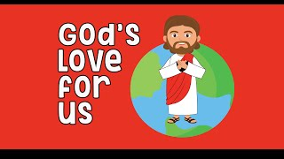 God's Love for uṡ   Jesus loves you   Love God Love Others   Bible Story Kids
