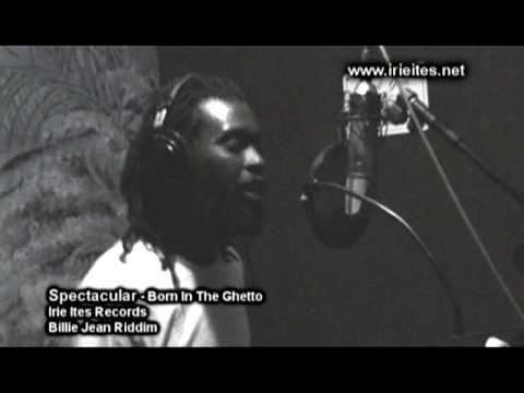 """SPECTACULAR """"BORN IN THE GHETTO""""  IRIE ITES RECORDS"""