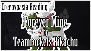 Pokémon Creepypasta: Forever Mine