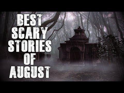 Best Horror Stories From August   Scary NoSleep CreepyPasta's