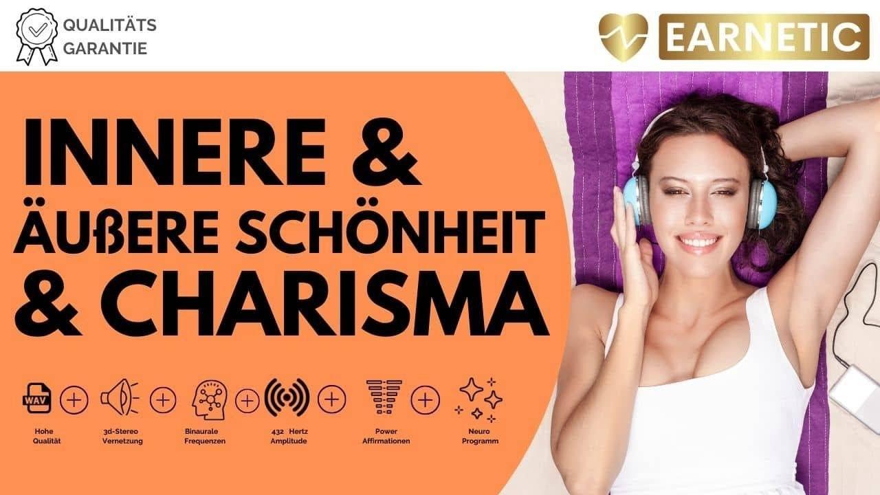 EARNETIC - Innere & äußere Schönheit & Charisma - Meditation