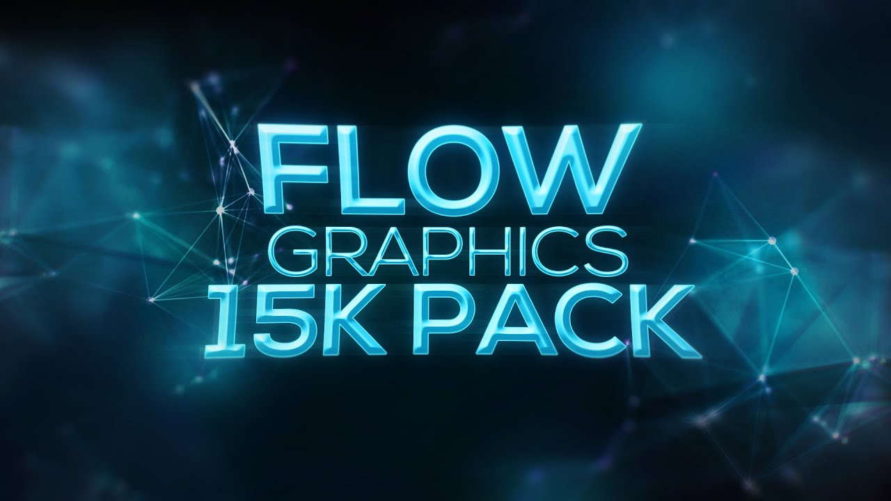 Flow Graphics | 15K GRAPHICS PACK! - YouTube
