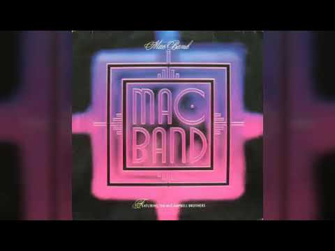 The Mac Band - Girl Your Love's So Fine