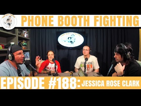 Phone Booth Fighting Episode #188 - Jessica Rose Clark