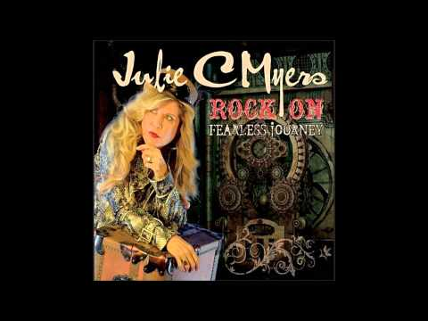 Julie C Myers - Your Time Is Through