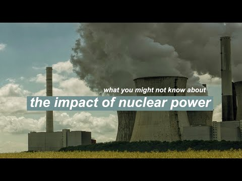 THE IMPACT OF NUCLEAR POWER // Is It Actually More Sustainable Than Renewable Energy?