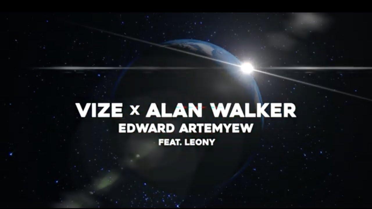VIZE x Alan Walker – Space Melody (Edward Artemyev) feat. Leony (Visualizer)