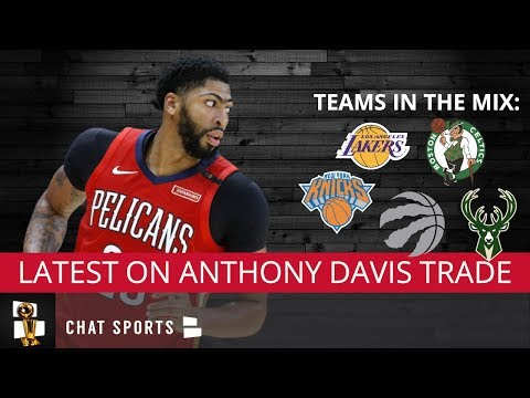 Anthony Davis Trade Rumors: Lakers, Celtics, Knicks, Bucks, Raptors All In The Hunt