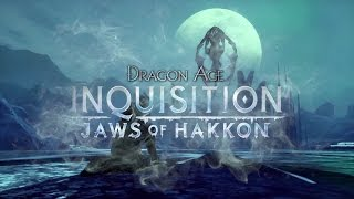 Jaws of Hakkon Trailer - Dragon Age: Inquisition