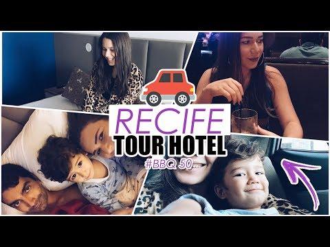 O QUE VIM FAZER EM RECIFE + TOUR PELO QUARTO DE HOTEL  #BBQ #50