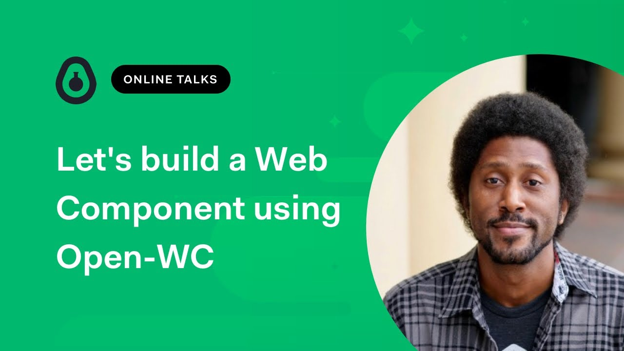 Let's build a Web Component using Open-WC with Dwane Hemmings
