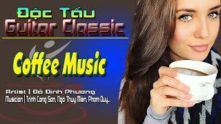 Guitar Solo Nhạc Không Lời Hay Cho Quán Cafe 2017 | Độc Tấu Guitar Nhạc Trịnh - Đỗ Đình Phương