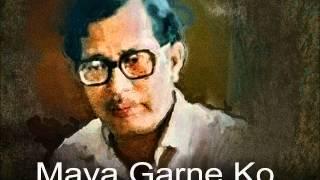 Narayan Gopal : Maya Garne Ko