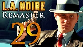 L.A. Noire Remastered playthrough pt29 - A Gruesome First Day