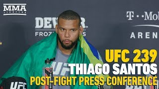 UFC 239 Post-Fight Press Conference: Thiago Santos - MMA Fighting