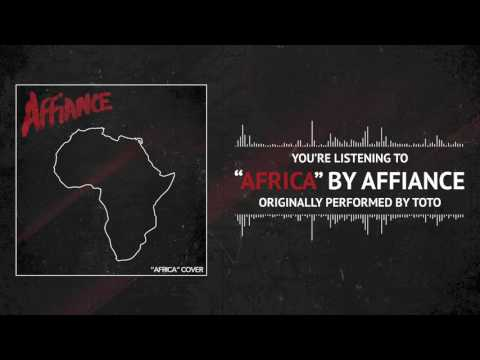 AFFIANCE - Africa (Toto Cover)