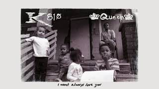 KING 810 - i won't always love you (Official Audio)