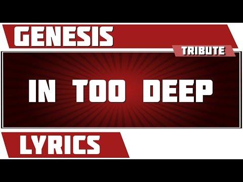 In Too Deep - Genesis tribute - Lyrics