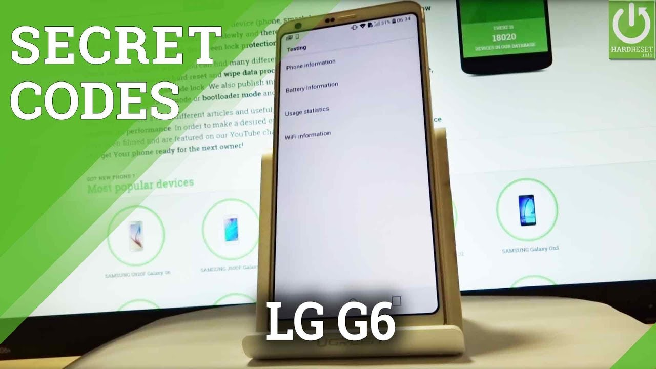 Secret Codes in LG G6 H870 - Advanced Settings / Tips & Tricks