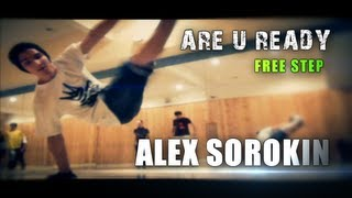 Alex Sorokin Are U Ready FREE STEP 2012 HD