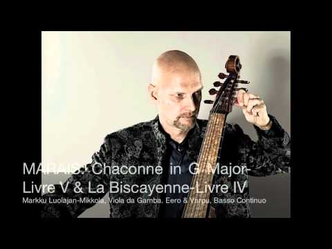 MARAIS: Chaconne in G Major from Livre V, and La Biscayenne from Livre IV