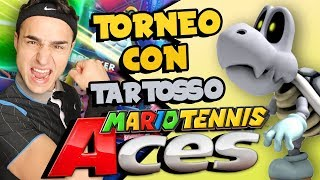TORNEO COMPETITIVO con TARTOSSO! | Gameplay  Mario Tennis Aces ITA Nintendo Switch