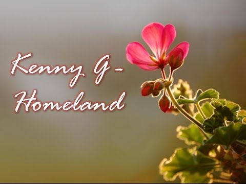 Kenny G - Homeland